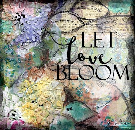 Let love bloom print of the original on wood