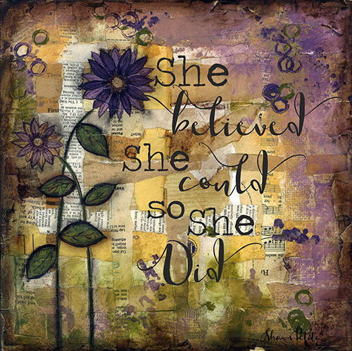 """She believed she Could"" floral print of the original on wood"