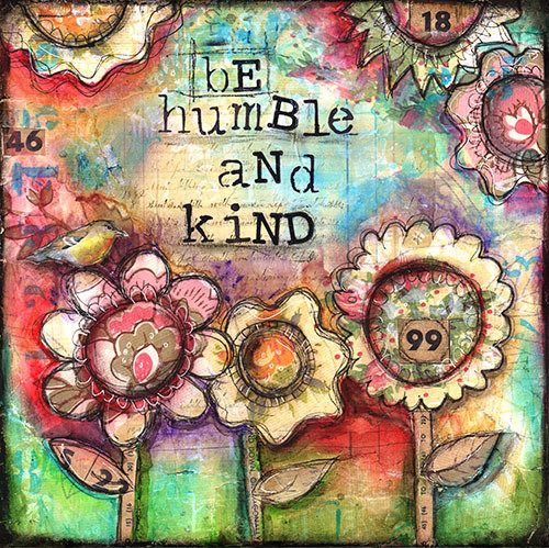 """""""Be humble and Kind"""" Print on Wood 4x4 Clearance"""