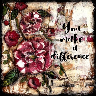 You Make a Difference print of the original on wood panel