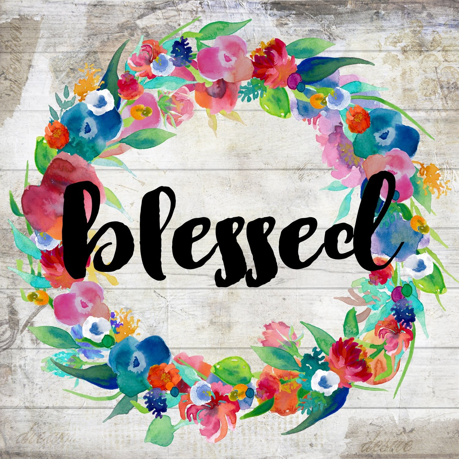 """Blessed"" bright flower wreath Print on Wood and Print to be Framed"