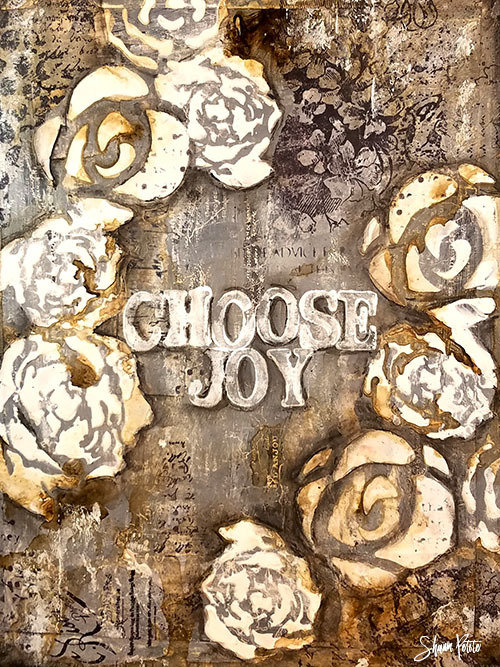 """Choose joy"" white flowers"