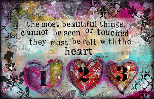 """""""The most beautiful things, cannot be seen or touched they must be felt with the Heart"""""""