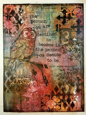 Choose who you want to be mixed media original on wood 9x12