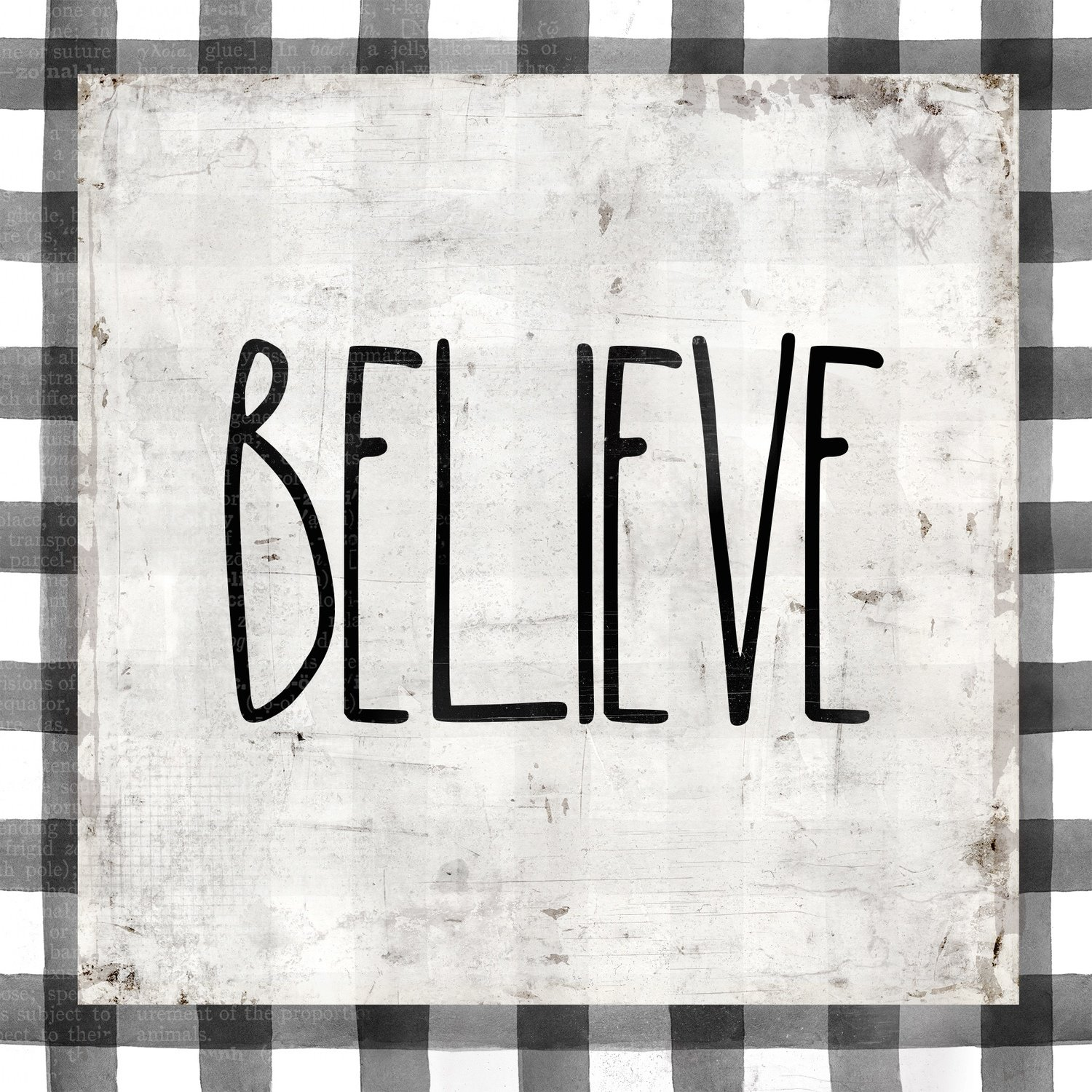"""Believe"" black and white plaid"