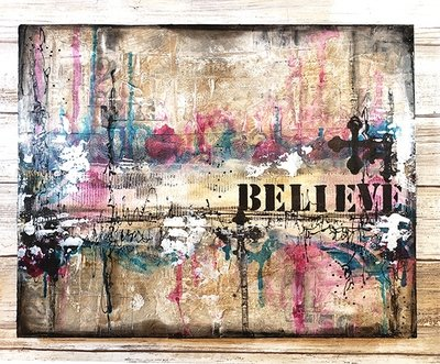 Believe mixed media abstract 11x14 on wood