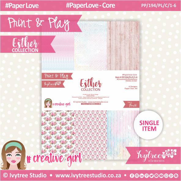 PP/194/PL/C - Print&Play - Esther Paperlove Core Bundle - (A4 x 6)