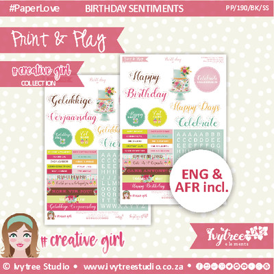 PP/190/BK/SS/6 - Print&Play - BIRTHDAY KIT - SWEET SENTIMENTS- Creative Girl Collection (Eng&Afr incl.)