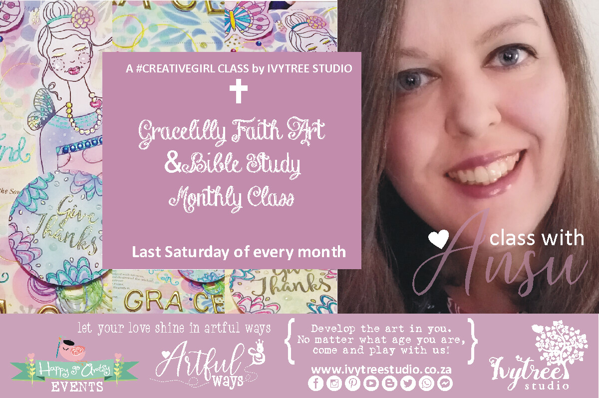 Gracelilly Faith Art and Bible Journaling Class with Ansu - 29 February 2020 13:00-15:00 -  with #OurStory Collection Journaling Kit (Monthly class)