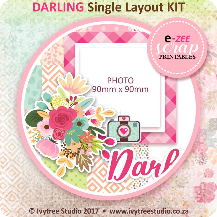 DARLING Single Layout KIT (Printable PDF) - ENG & AFR