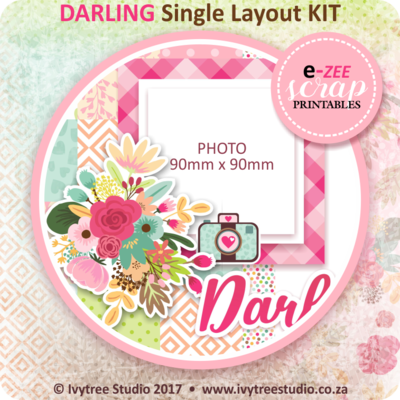 DARLING Single Layout KIT (Printable PDF) - ENG & AFR
