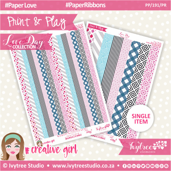 PP/191/PR - Print&Play - PAPER RIBBONS  - Love Day Collection