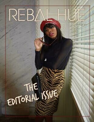 REBAL HUE Magazine Vol.6 |The Editorial Issue -Fall/Winter '19