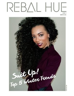 REBAL HUE Magazine | #2-Winter Issue 2015 Online Copy