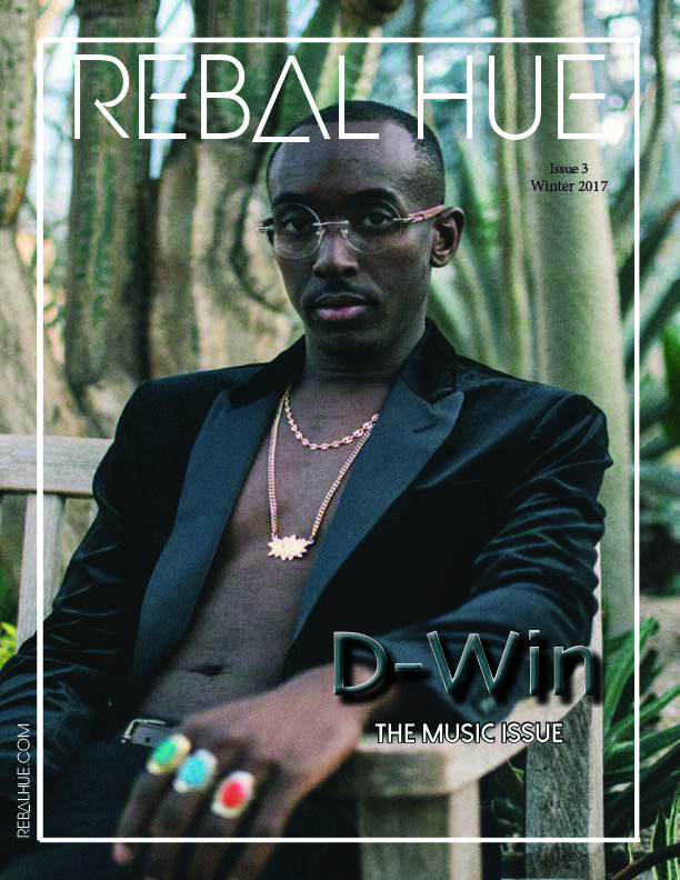 REBAL HUE Magazine | #3-Winter Issue 2017 Online Copy