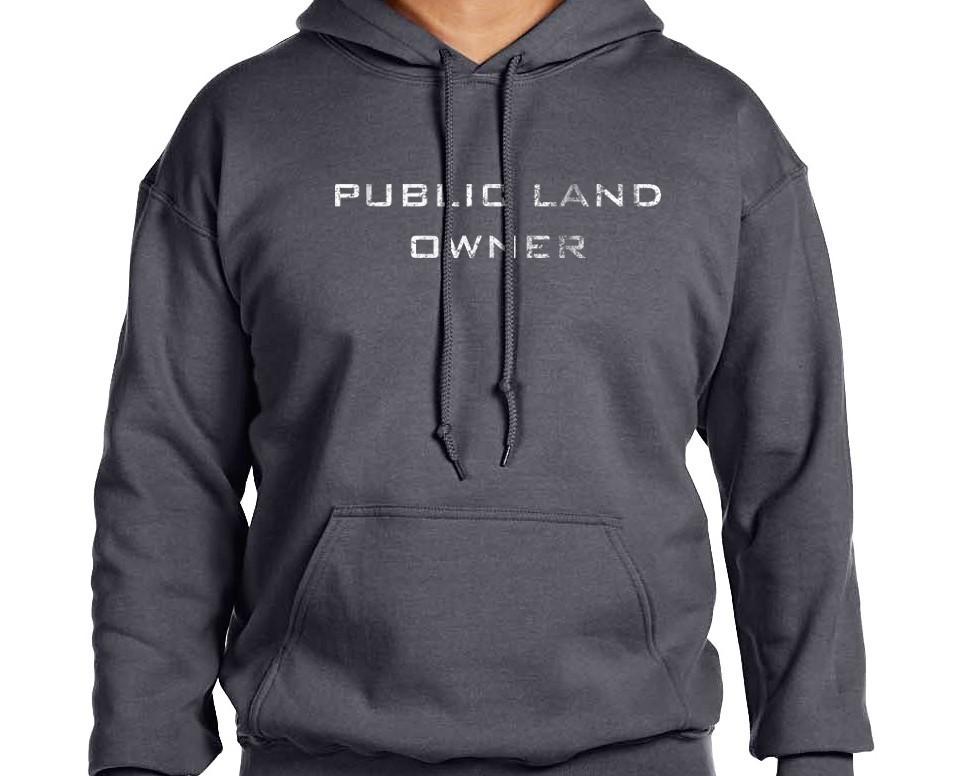 PRICE DROP! Public Land Owner Hoodie