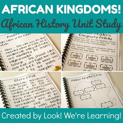 African Kingdoms! African History Printable Unit Study