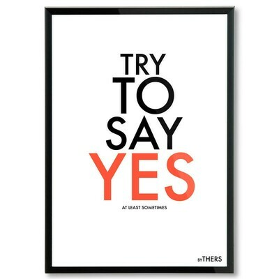 Say Yes - 50x70 - LAGERSALG