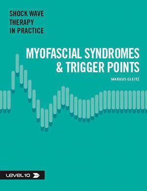 Stötvågsbehandling Myofascial Syndromes- Triggerpoints
