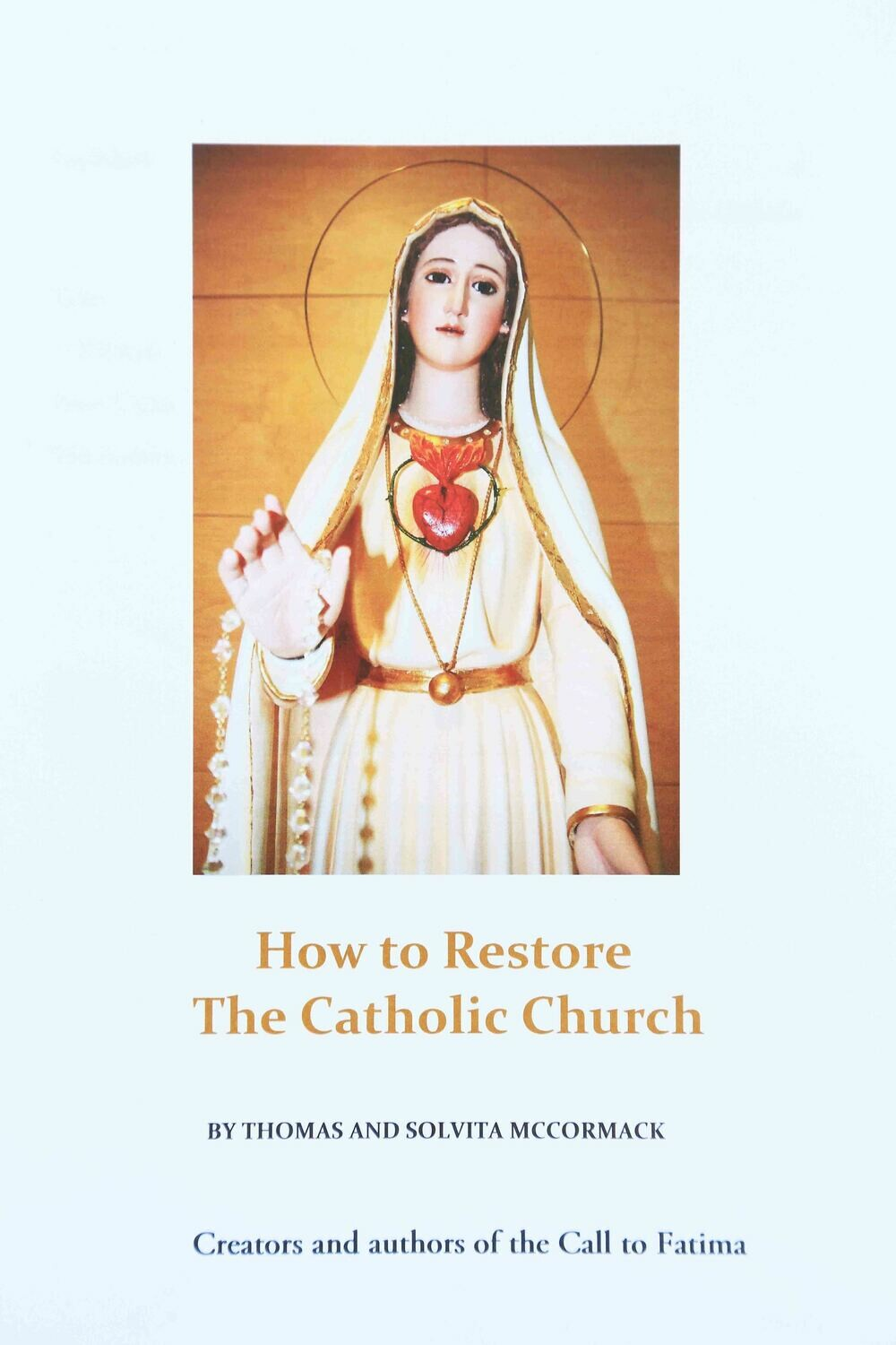 Book version How to Restore The Catholic Church