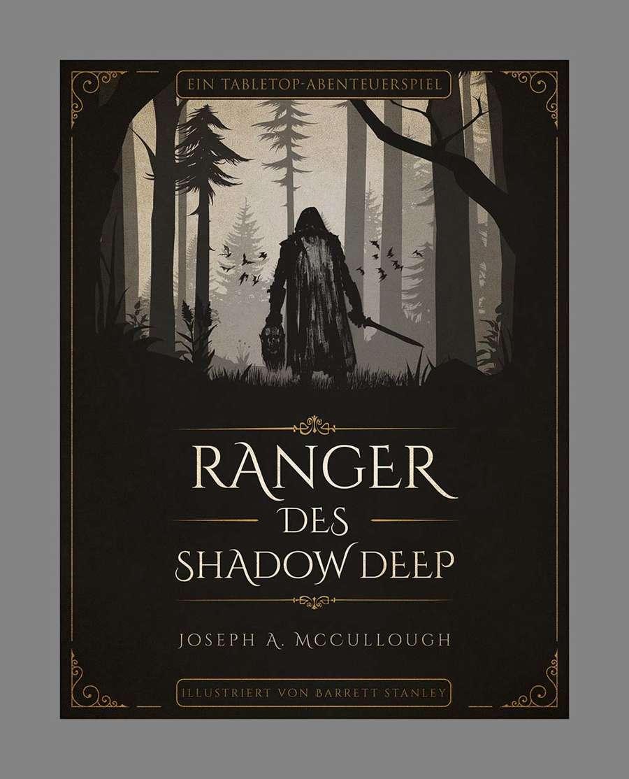 Ranger des Shadow Deep - Ein Tabletop-Abenteuerspiel - Grundregelbuch Deutsch rosd-core