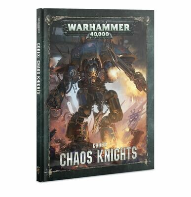 Codex: Chaos Knights Deutsch - Chaos Knights - Warhammer 40.000 - Games Workshop