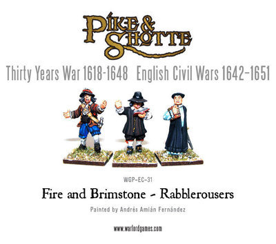 Fire and Brimstone - Rabblerousers - Pike & Shotte - Warlord Games