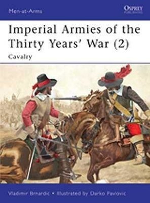 Imperial Armies of the Thirty Years' War (2) (English) - Pike & Shotte - Warlord Games