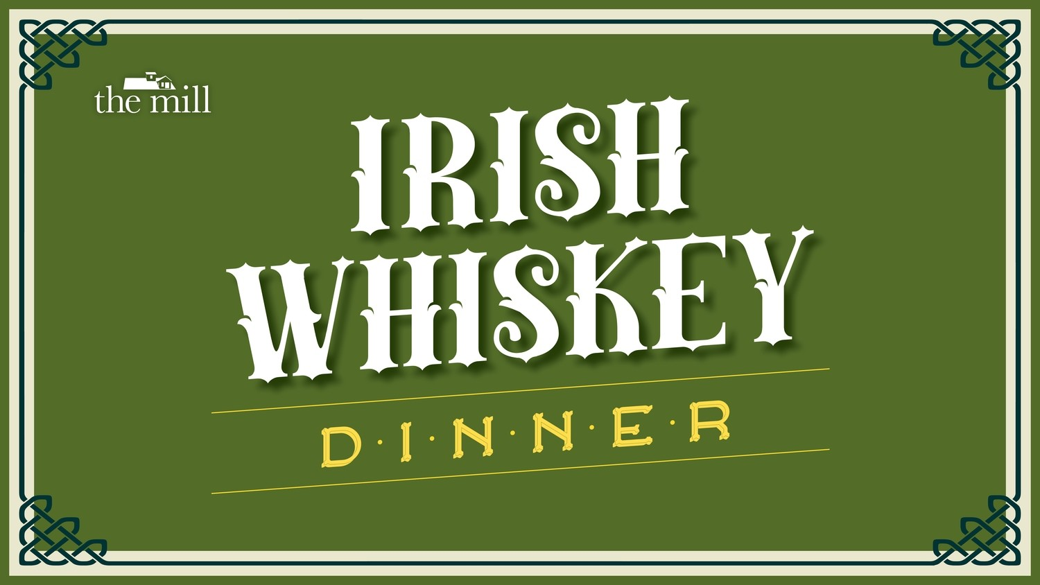 Irish Whiskey Dinner