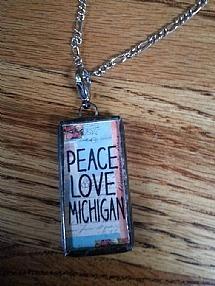 Peace Love Michigan Pendant