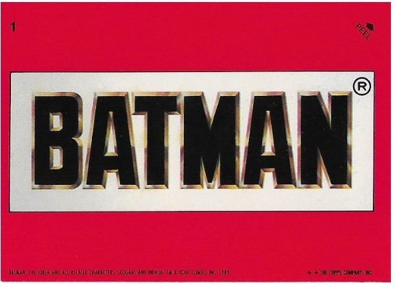 Batman / Batman | Topps #1 | Movie Trading Card | Sticker | 1989 | Michael Keaton