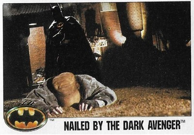 Batman / Nailed By the Dark Avenger | Topps #17 | Movie Trading Card | 1989 | Michael Keaton + Christopher Fairbank