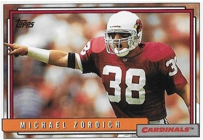 Zordich, Michael / Phoenix Cardinals | Topps #184 | Football Trading Card | 1992 | Rookie Card