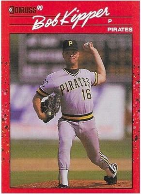 Kipper, Bob / Pittsburgh Pirates | Donruss #362 | Baseball Trading Card | 1990