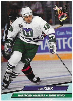 Kerr, Tim / Hartford Whalers | Ultra #74 | Hockey Trading Card | 1992-93