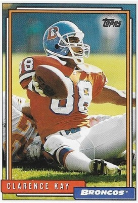 Kay, Clarence / Denver Broncos | Topps #247 | Football Trading Card | 1992