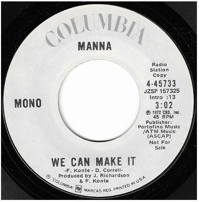Manna / We Can Make It | Columbia 4-45733 | Single, 7
