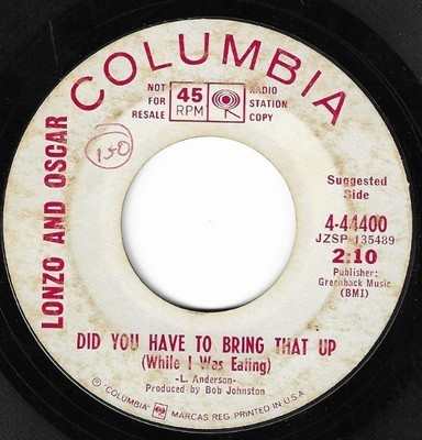 Lonzo and Oscar / Did You Have to Bring That Up (While I Was Eating) | Columbia 4-44400 | Single, 7