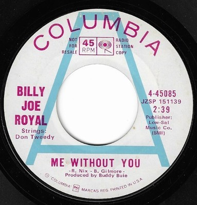Royal, Billy Joe / Me Without You | Columbia 4-45085 | Single, 7
