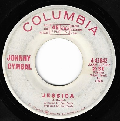 Cymbal, Johnny / Jessica | Columbia 4-43842 | Single, 7
