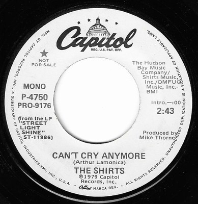 Shirts, The / Can't Cry Anymore | Capitol P-4750 | Single, 7