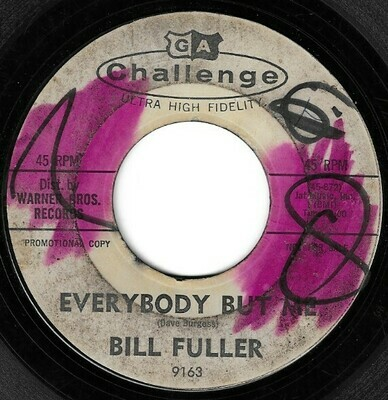 Fuller, Bill / Everybody But Me | Challenge 9163 | Single, 7