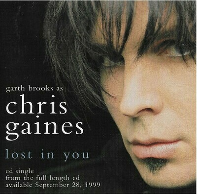 Brooks, Garth / Lost In You | Capitol 7243-8-58788-2-4 | CD Single | July 1999 | As Chris Gaines