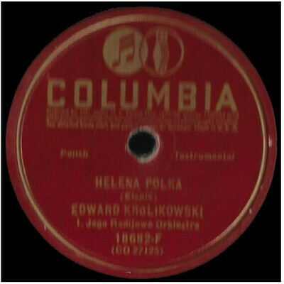 Krolikowski, Edward / Helena Polka | Columbia 18682-F | Single, 10