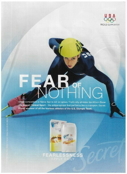 Baver, Allison / Fear of Nothing - USA Olympic Team | Magazine Ad | March 2010 | Secret Antiperspirant