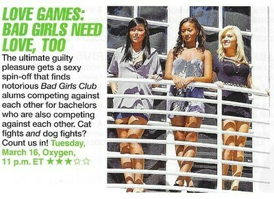 Bad Girls Club / Love Games: Bad Girls Need Love, Too | Magazine Review with Photo | March 2010