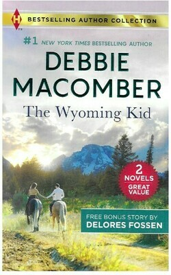 Macomber, Debbie / The Wyoming Kid | Harlequin | Book | March 2019