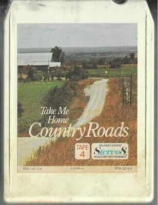 Various Artists / Take Me Home Country Roads - Tape 4 | Reader's Digest RD5-142-1/4 | White Shell | 8-Track Tape | 1973 | Double-Length
