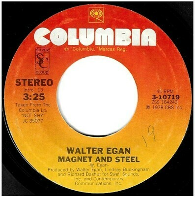 Egan, Walter / Magnet and Steel | Columbia 3-10719 | Single, 7