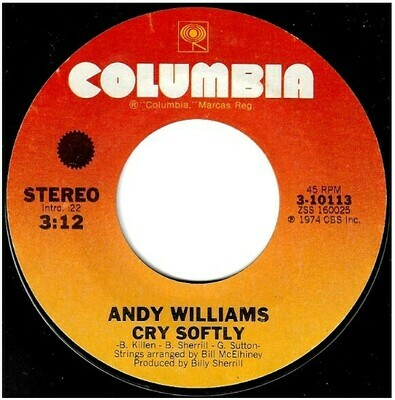 Williams, Andy / Cry Softly | Columbia 3-10113 | Single, 7